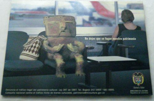 Aparece hasta en la publicidad del Ministerio de Cultura para la protección del patrimonio nacional.